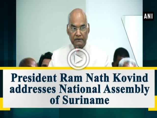 President Ram Nath Kovind addresses National Assembly of Suriname