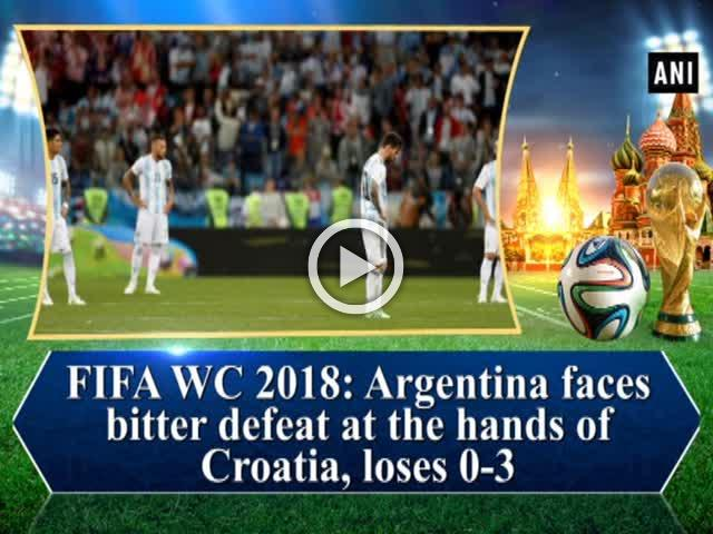 FIFA WC 2018: Argentina faces bitter defeat at the hands of Croatia, loses 0-3