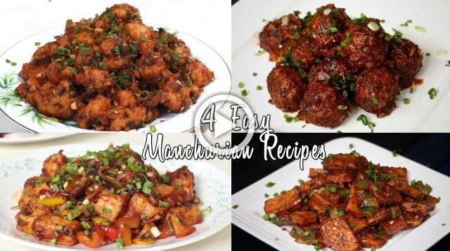 4 Easy Manchurian Recipes | Ventuno Home Cooking