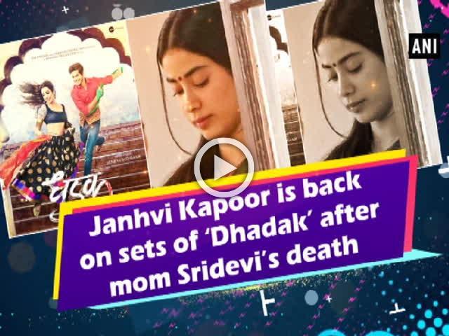 Janhvi Kapoor is back on sets of 'Dhadak' after mom Sridevi's death
