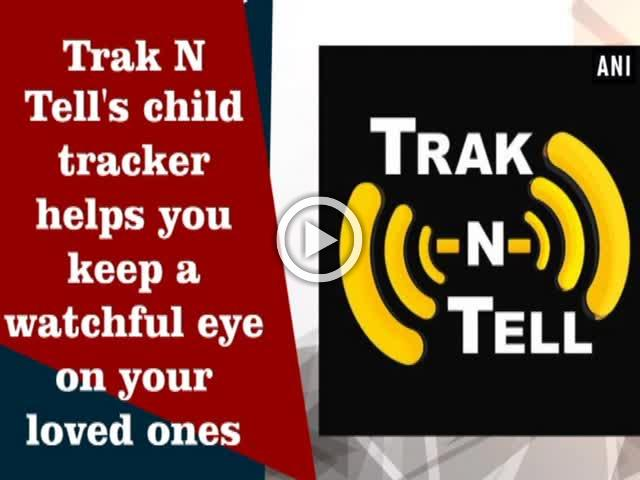 Trak N Tell's child tracker helps you keep a watchful eye on your loved ones