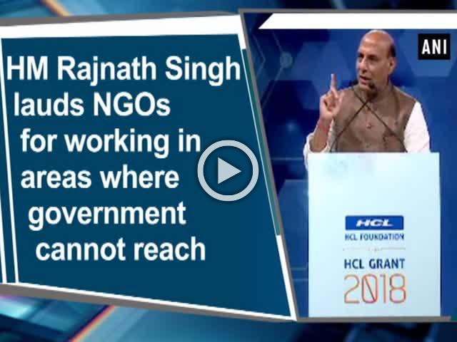HM Rajnath Singh lauds NGOs for working in areas where government cannot reach