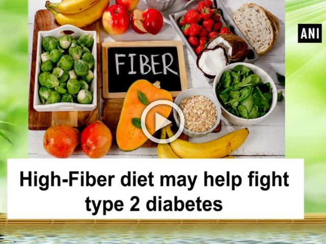 High-Fiber diet may help fight type 2 diabetes