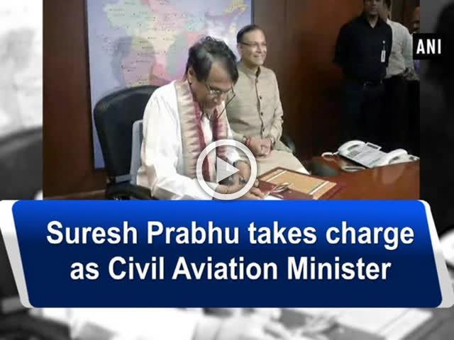 Suresh Prabhu takes charge as Civil Aviation Minister