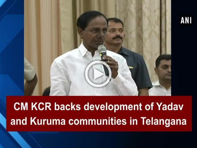 CM KCR backs development of Yadav and Kuruma communities in Telangana