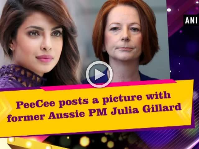PeeCee posts a picture with former Aussie PM Julia Gillard