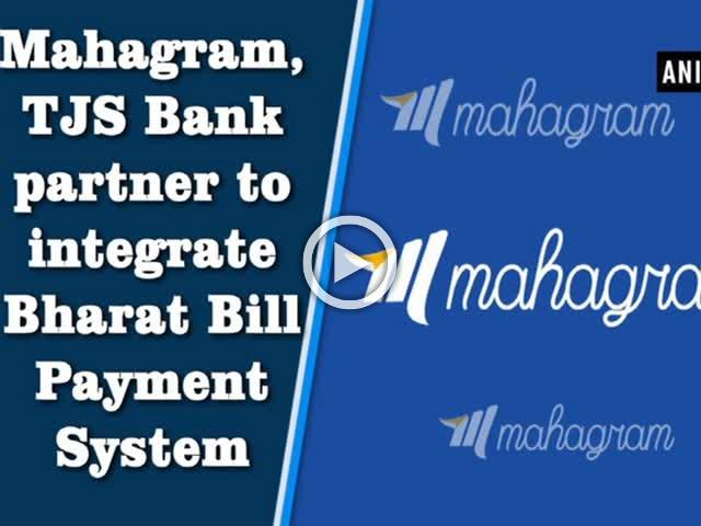 Mahagram, TJS Bank partner to integrate Bharat Bill Payment System