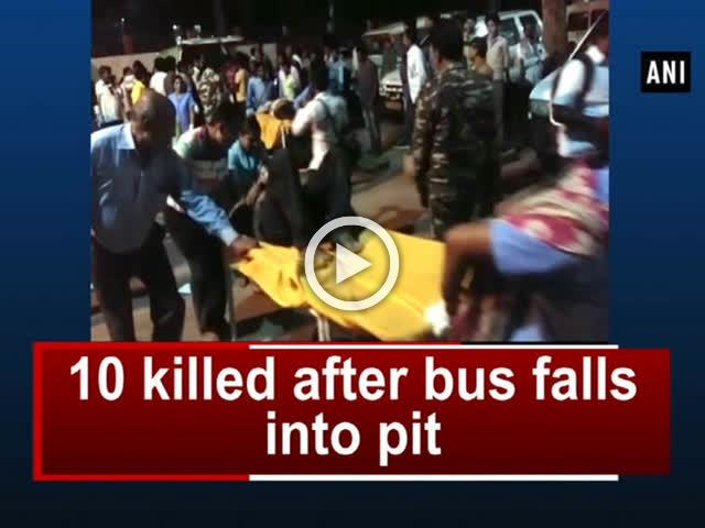 10 killed after bus falls into pit