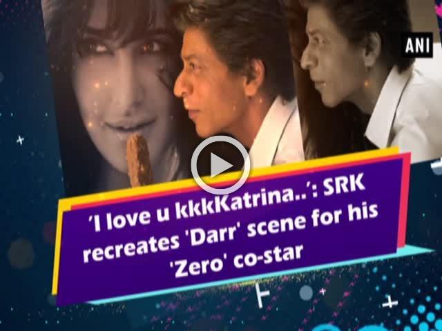 'I love u kkkKatrina..': SRK recreates 'Darr' scene for his 'Zero' co-star