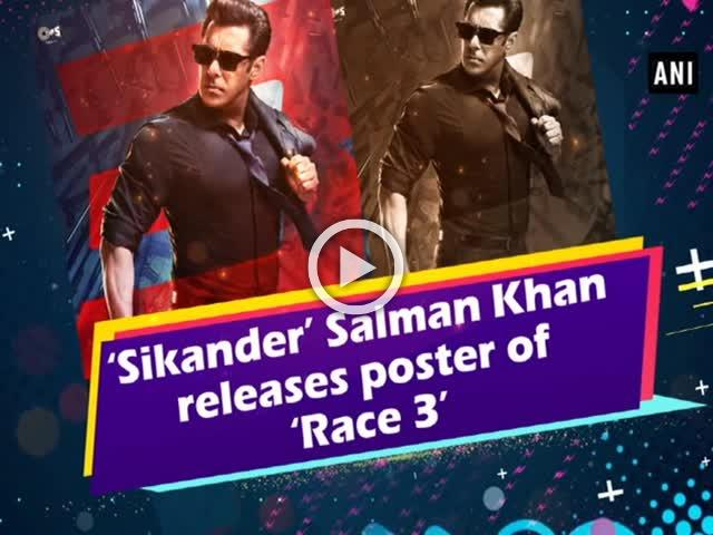 'Sikander' Salman Khan releases poster of 'Race 3'