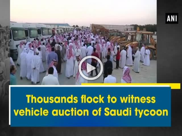 Thousands flock to witness vehicle auction of Saudi tycoon
