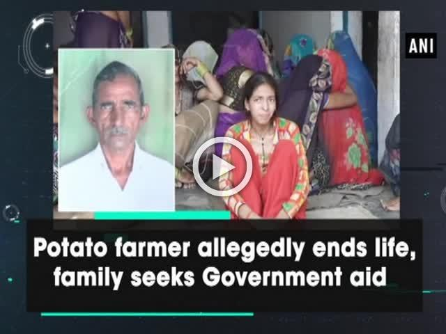 Potato farmer allegedly ends life, family seeks Government aid