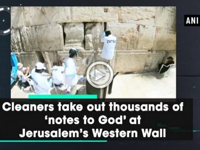 Cleaners take out thousands of 'notes to God' at Jerusalem's Western Wall