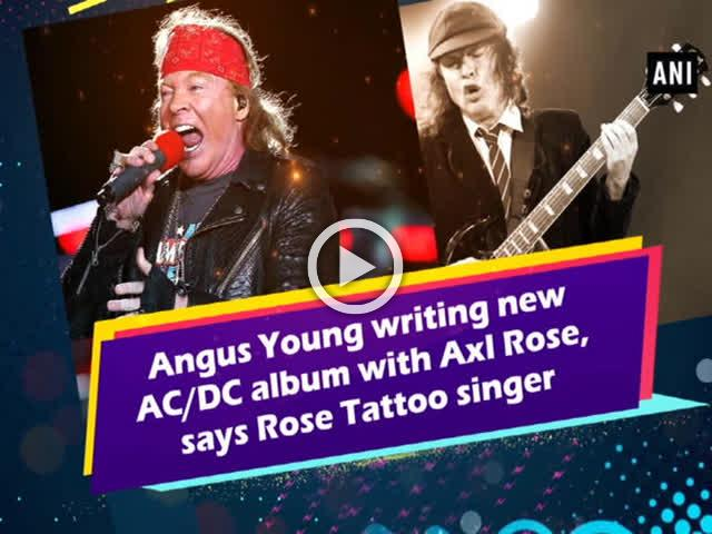 Angus Young writing new AC/DC album with Axl Rose, says Rose Tattoo singer