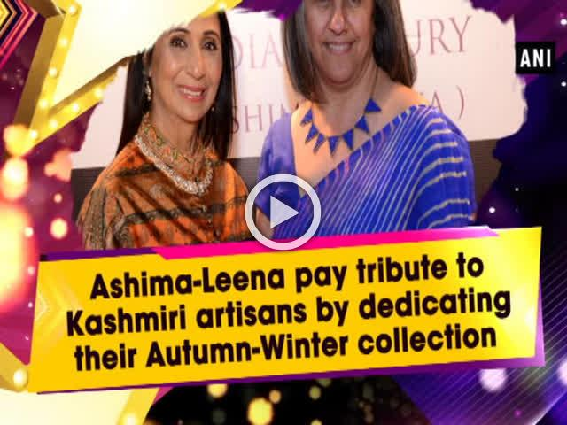 Ashima-Leena pay tribute to Kashmiri artisans by dedicating their Autumn-Winter collection