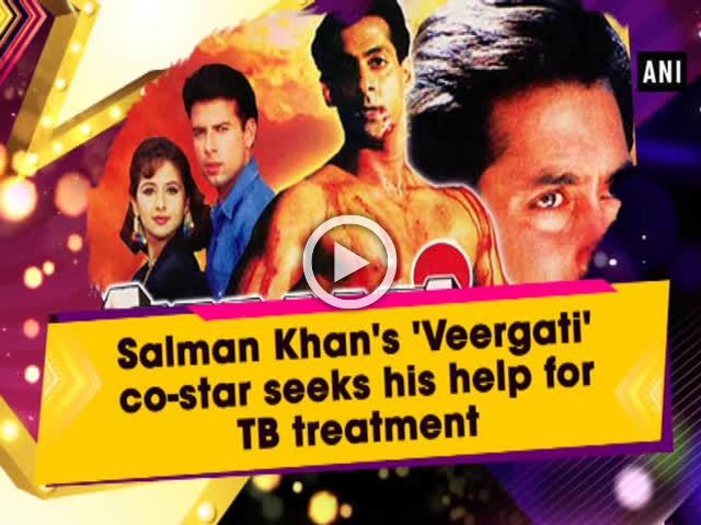 Salman Khan's 'Veergati' co-star seeks his help for TB treatment