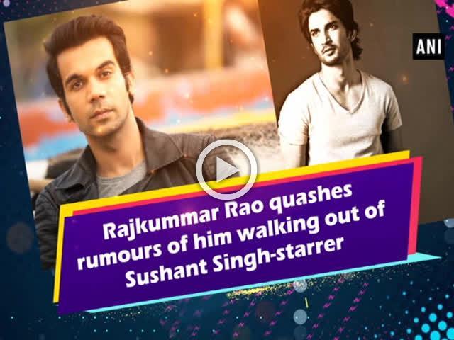 Rajkummar Rao quashes rumours of him walking out of Sushant Singh-starrer