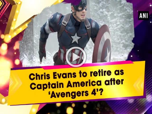 Chris Evans to retire as Captain America after 'Avengers 4'?