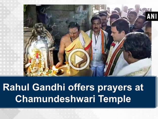 Rahul Gandhi offers prayers at Chamundeshwari Temple