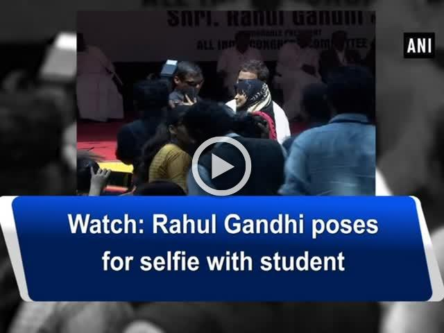 Watch: Rahul Gandhi poses for selfie with student