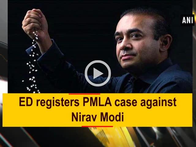 ED registers PMLA case against Nirav Modi