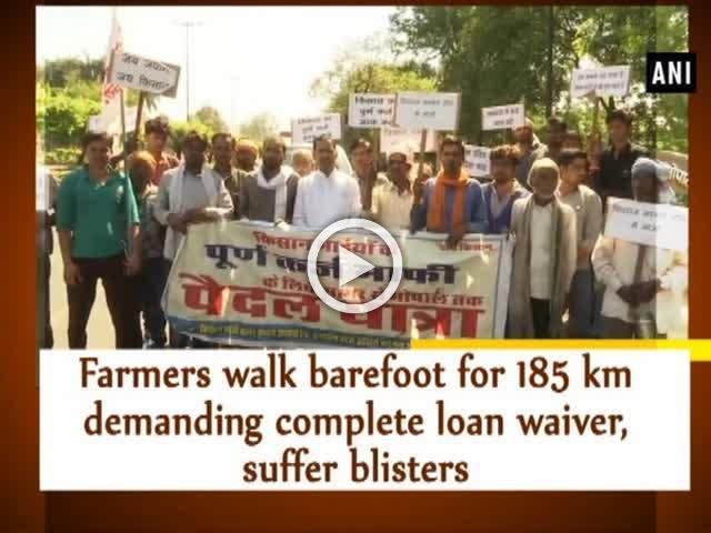 Farmers walk barefoot for 185 km demanding complete loan waiver, suffer blisters