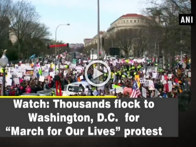 "Watch: Thousands flock to Washington, D.C. for ""March for Our Lives"" protest"