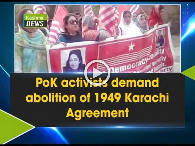 Pok Activists Demand Abolition Of 1949 Karachi Agreement