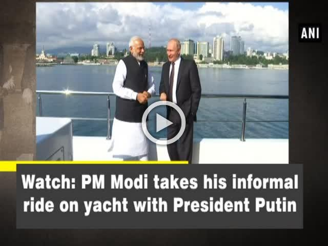 Watch: PM Modi takes his informal ride on yacht with President Putin