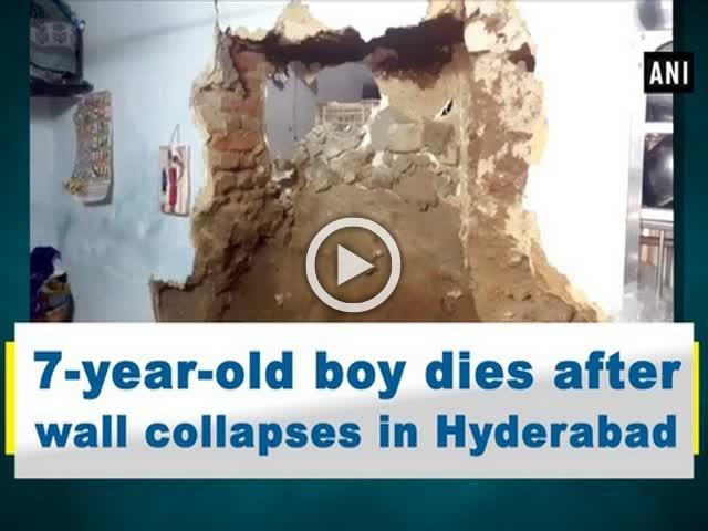 7-year-old boy dies after wall collapses in Hyderabad