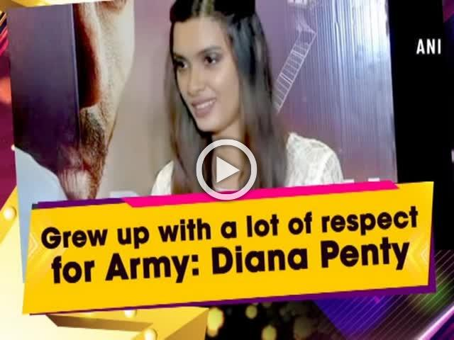 Grew up with a lot of respect for Army: Diana Penty