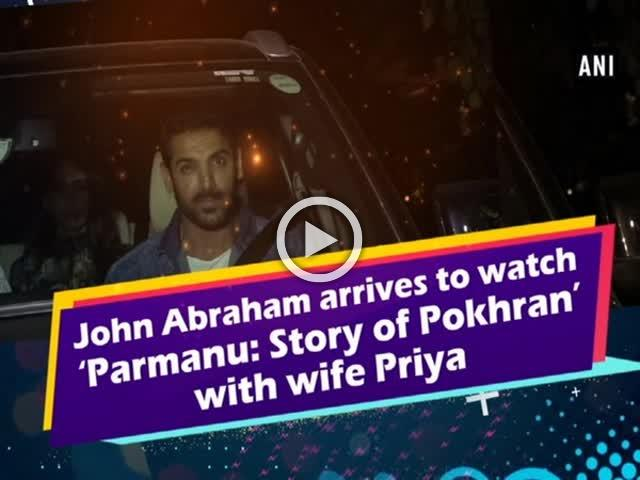 John Abraham arrives to watch 'Parmanu: Story of Pokhran' with wife Priya