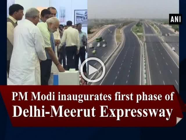 PM Modi inaugurates first phase of Delhi-Meerut Expressway
