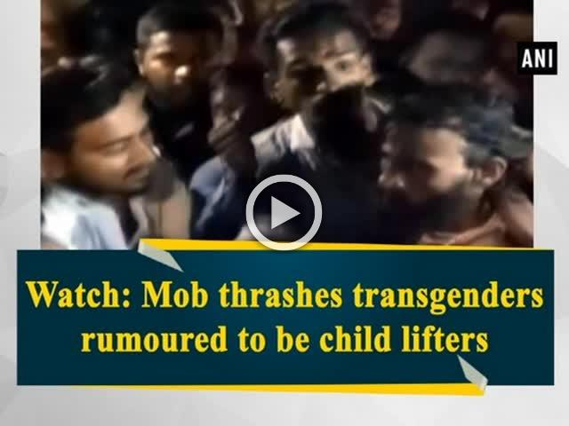 Watch: Mob thrashes transgenders rumoured to be child lifters