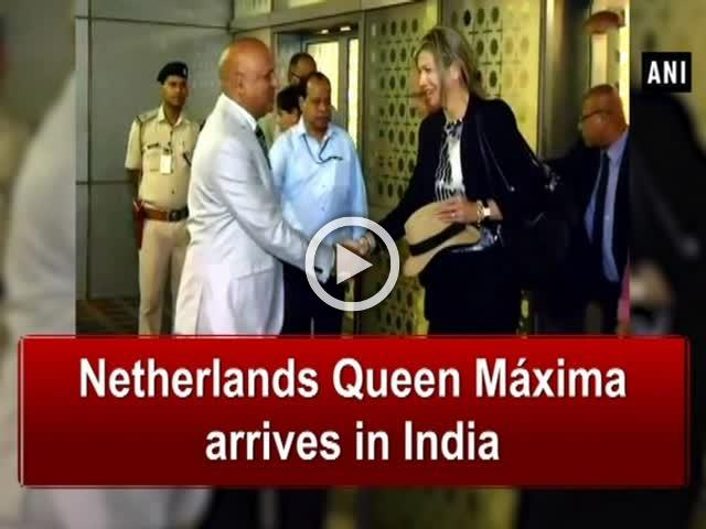 Netherlands Queen Maxima arrives in India
