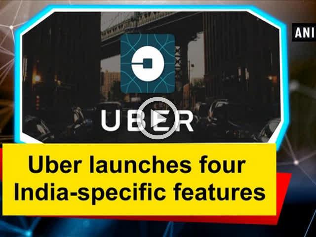 Uber launches four India-specific features