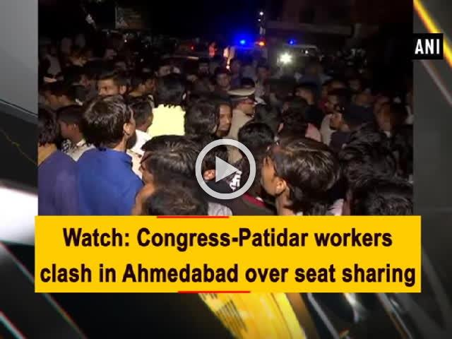 Watch: Congress-Patidar workers clash in Ahmedabad over seat sharing