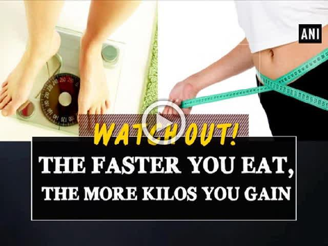 Watch out! The faster you eat, the more kilos you gain