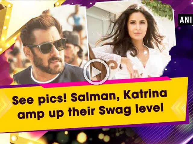 See pics! Salman, Katrina amp up their 'Swag' level