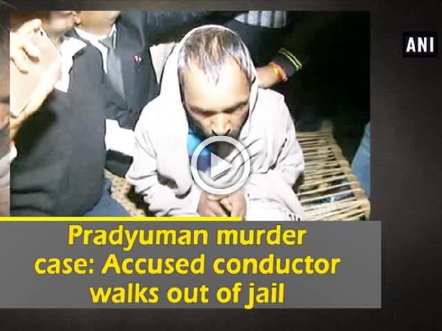 Pradyuman murder case: Accused conductor walks out of jail