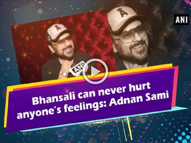Bhansali can never hurt anyone's feelings: Adnan Sami