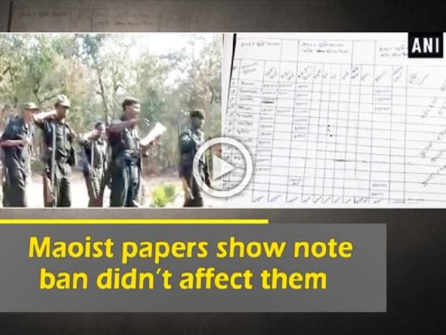 Maoist papers show note ban didn't affect them