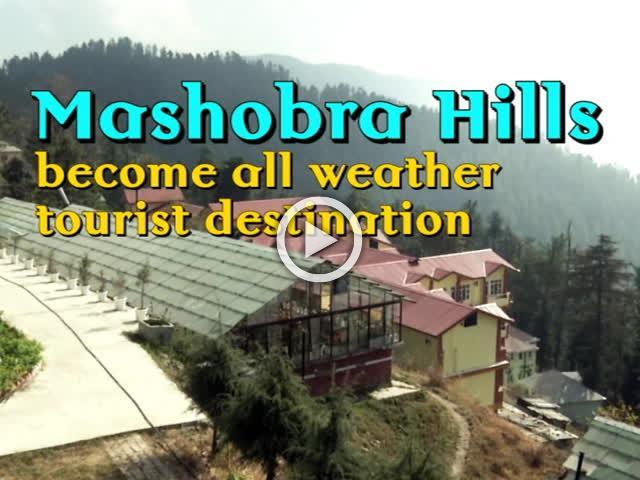 Mashobra Hills become all weather tourist destination