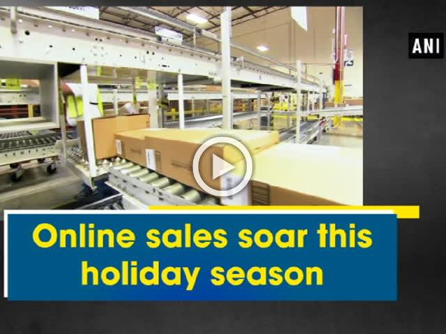 Online sales soar this holiday season
