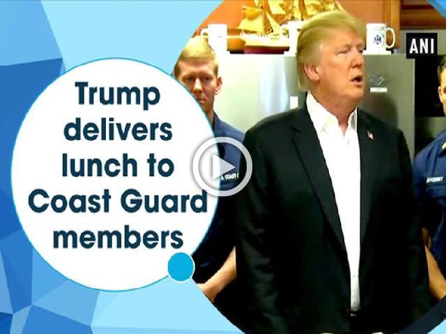 Trump delivers lunch to Coast Guard members