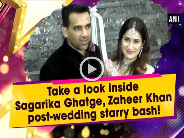 Take a look inside Sagarika Ghatge, Zaheer Khan post-wedding starry bash!