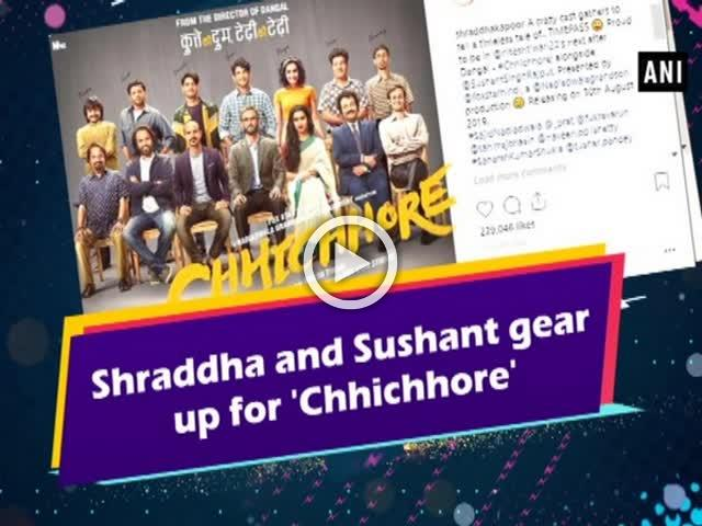 Shraddha and Sushant gear up for 'Chhicchore'