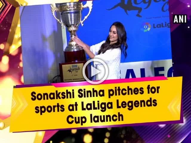 Sonakshi Sinha pitches for sports at LaLiga Legends Cup launch
