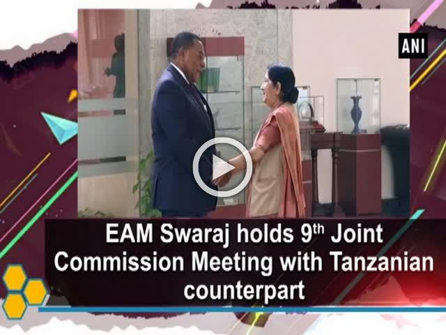 EAM Swaraj holds 9th Joint Commission Meeting with Tanzanian counterpart