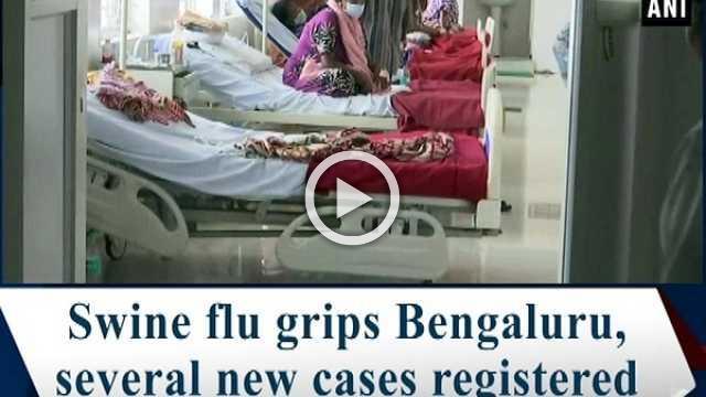 Swine flu grips Bengaluru, several new cases registered
